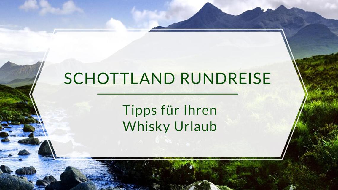 Schottland-Rundreise